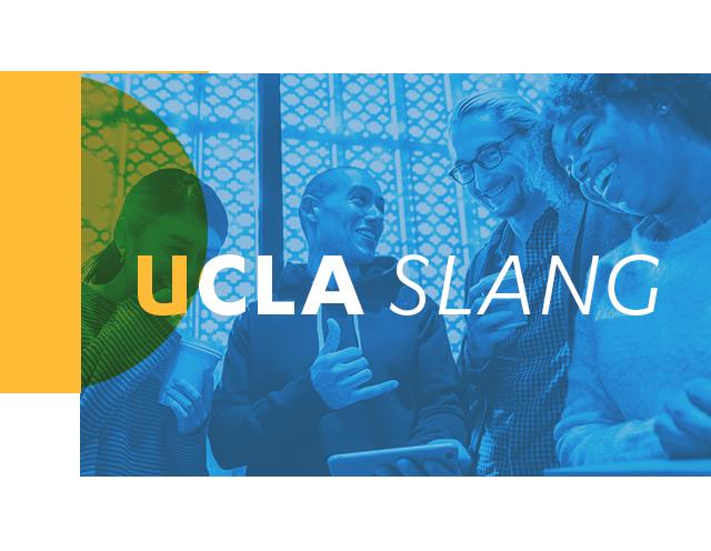 UCLA Slang