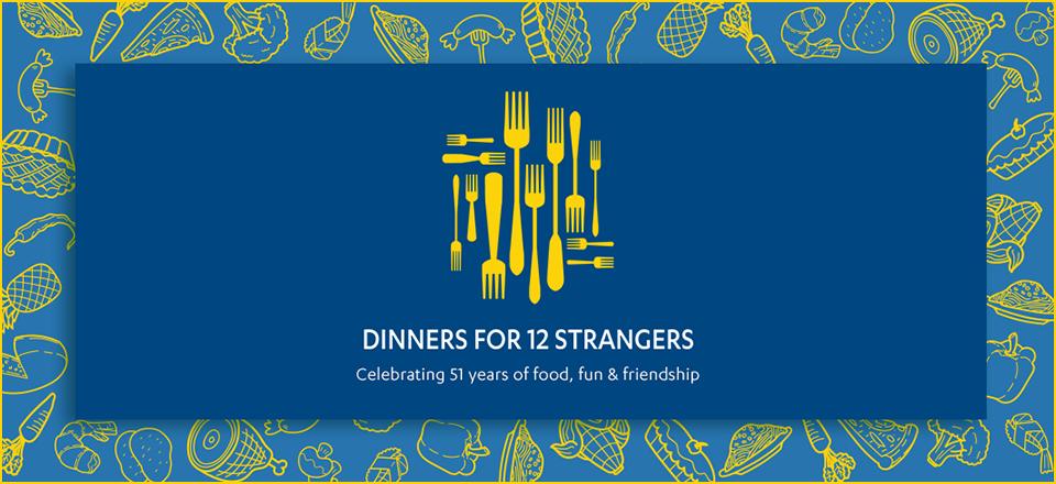 Dinner for 12 Strangers, Celebrating 51 years of food, fun, friendship