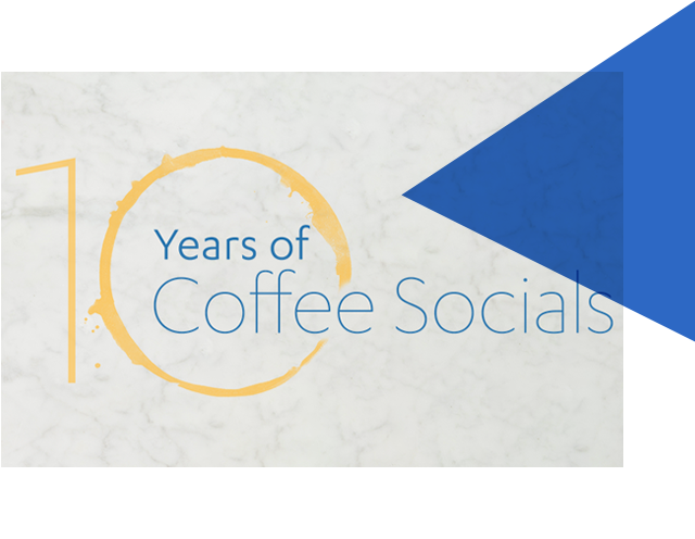 10 Years of Coffee Socials