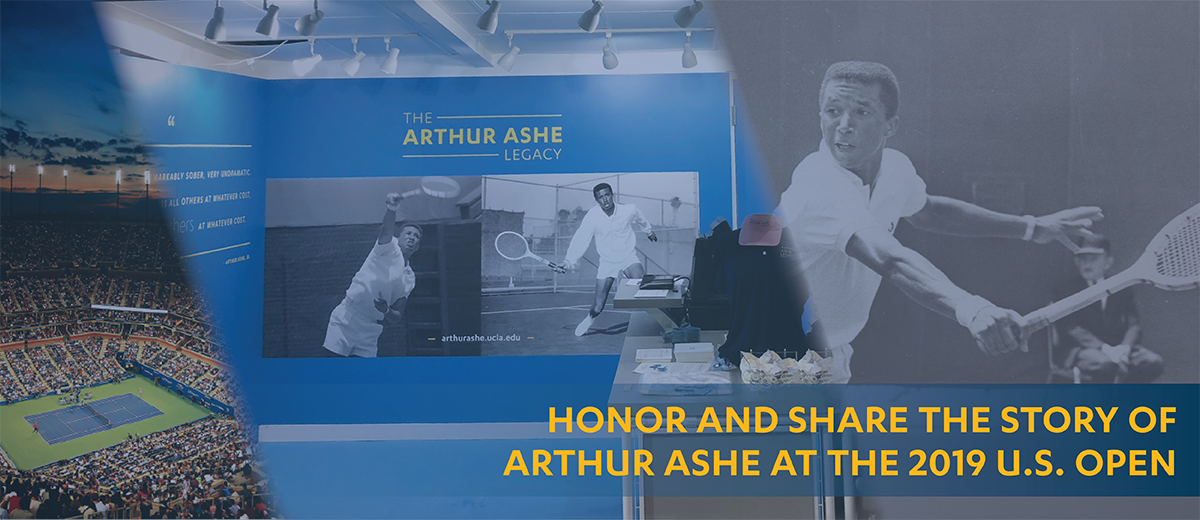 Honor and Share the Story of Arthur Ashe at the 2019 U.S. Open