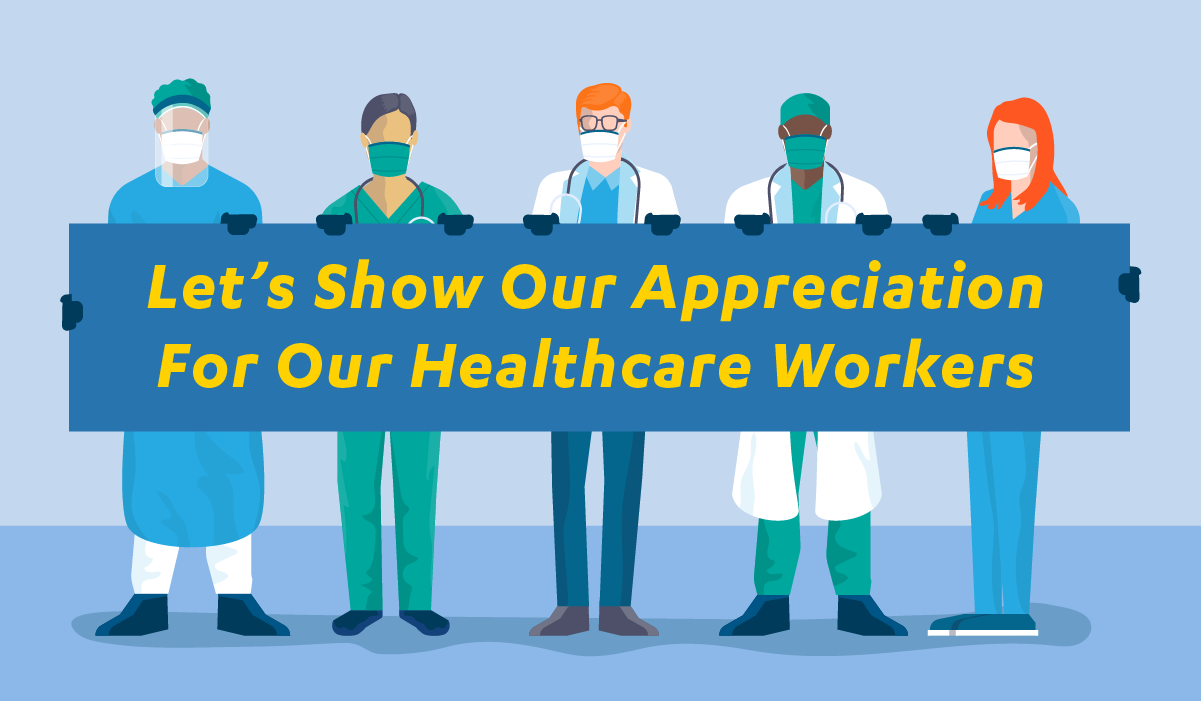 Let's Show Our Appreciation for Our Healthcare Workers
